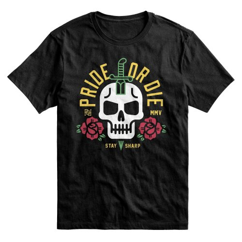 Pride or Die T-Shirt Stay Sharp