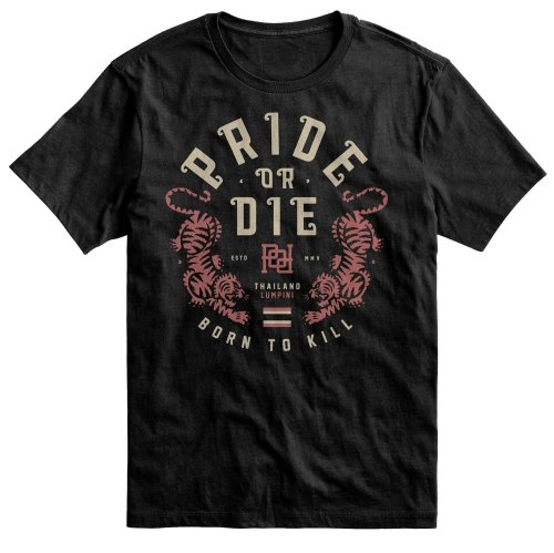 Pride or Die T-Shirt Born To Kill