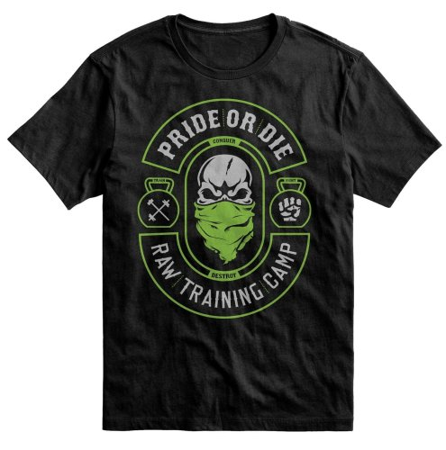 Pride or Die T-Shirt RAW Training Camp V2
